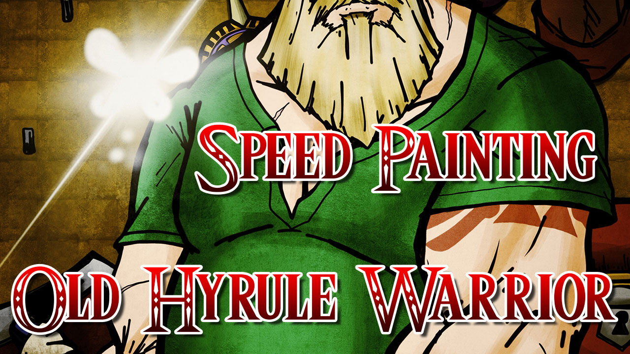 Speed Painting – Old Hyrule Warrior